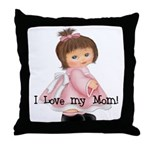 I Love My Mom Throw Pillow