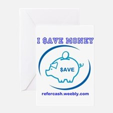 I $AVE MONEY PIGGY BANK Greeting Cards