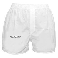 Funny Hate Boxer Shorts