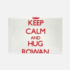 Keep Calm and HUG Rowan Magnets