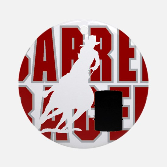 BARREL RACER [maroon] Ornament (Round)