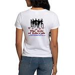 Axis of Liberals (Evil Conservative) Women T-Shirt