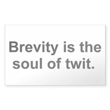 Brevity is the soul of twit. Decal