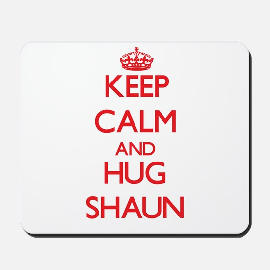 Keep Calm and HUG Shaun Mousepad