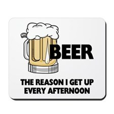 Beer Every Afternoon Mousepad