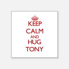 Keep Calm and HUG Tony Sticker