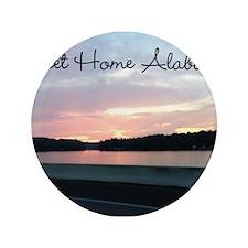 "Sweet Home Alabama 3.5"" Button"