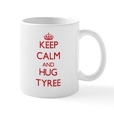 Keep Calm and HUG Tyree Mugs