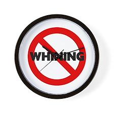 No Whining Wall Clock