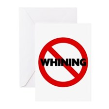 No Whining Greeting Cards (Pk of 10)