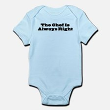 Chef Is Always Right Infant Bodysuit