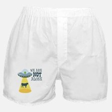WE ARE NOT ALONE Boxer Shorts