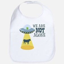 WE ARE NOT ALONE Bib