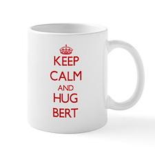 Keep Calm and HUG Bert Mugs