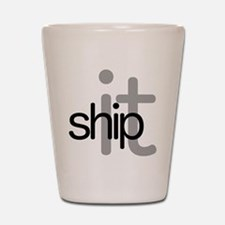 Ship It! - Hip Shot Glass