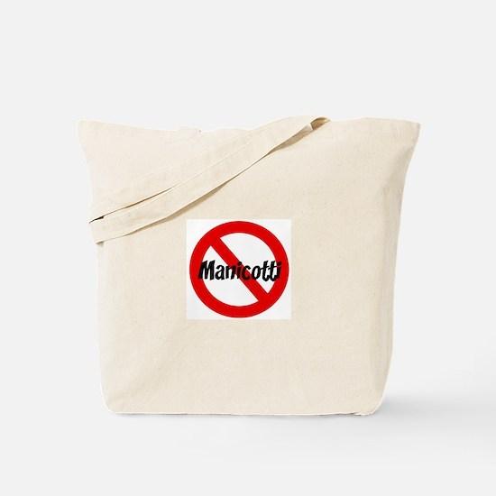 Anti Manicotti Tote Bag