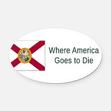 Florida Humor #4 Oval Car Magnet
