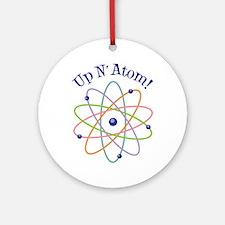 Up N Atom! Ornament (Round)