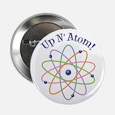 """Up N Atom! 2.25"""" Button"""