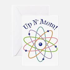 Up N Atom! Greeting Cards