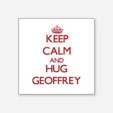 Keep Calm and HUG Geoffrey Sticker
