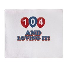 104 and loving it Throw Blanket