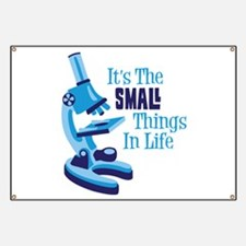 Its The SMALL Things In Life Banner