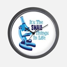 Its The SMALL Things In Life Wall Clock