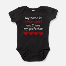 My Name Is And I Love My Godfather Baby Bodysuit