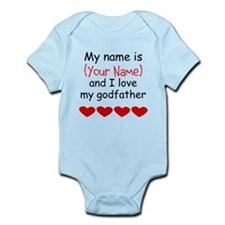 My Name Is And I Love My Godfather Body Suit