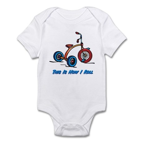 This Is How I Roll Trike Infant Bodysuit