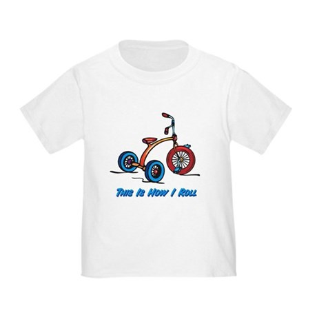 This Is How I Roll Trike Toddler T-Shirt
