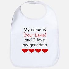 My Name Is And I Love My Grandma Bib