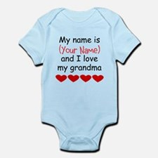 My Name Is And I Love My Grandma Body Suit