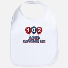 102 and loving it Bib