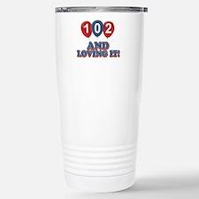102 and loving it Travel Mug