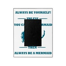 Always Be A Mermaid Picture Frame