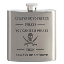 Dark Always Be Yourself Pirate Flask