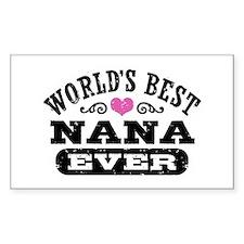 World's Best Nana Ever Bumper Stickers