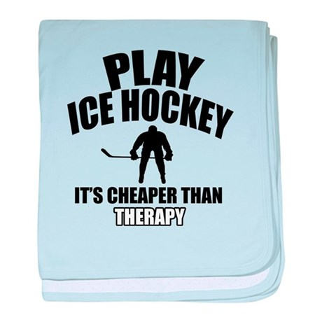 Ice hockey is my therapy baby blanket