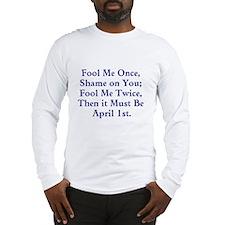 April Fools Day Long Sleeve T-Shirt