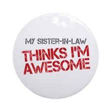 Sister-In-Law Awesome Ornament (Round)