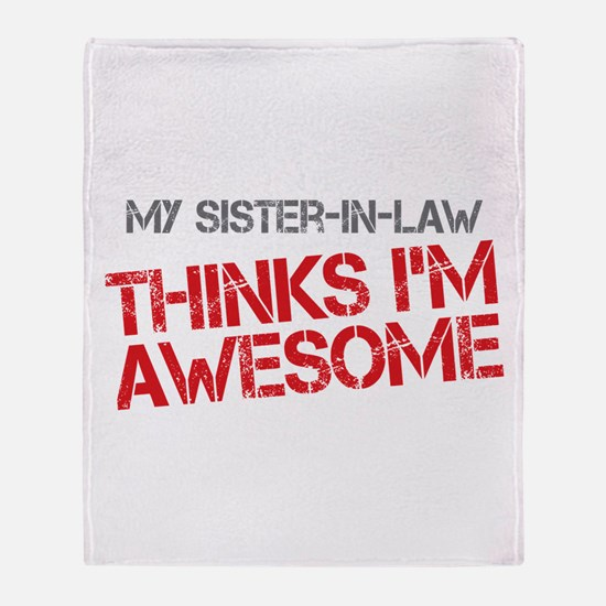 Sister-In-Law Awesome Throw Blanket
