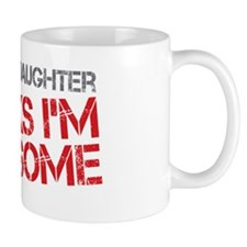 Step Daughter Awesome Mug