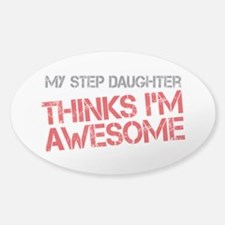 Step Daughter Awesome Sticker (Oval)