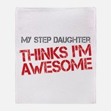 Step Daughter Awesome Throw Blanket