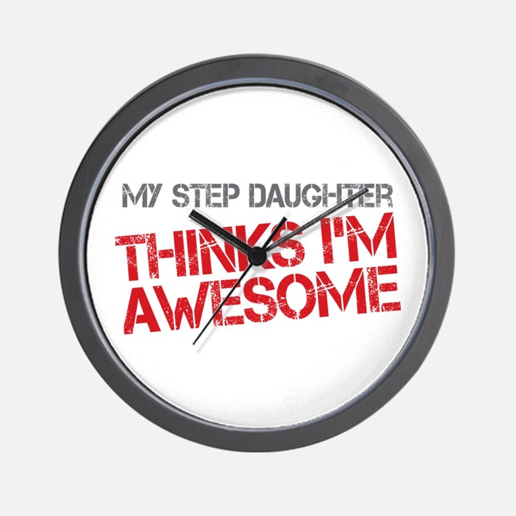 Step Daughter Awesome Wall Clock