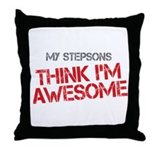 Stepsons Awesome Throw Pillow