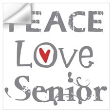 Peace Love Senior Class Wall Art Wall Decal