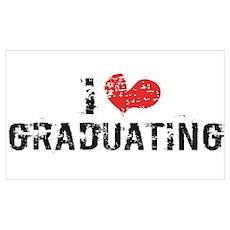 I heart Graduating Poster
